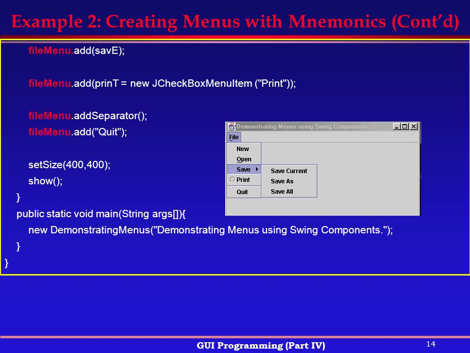 Example 2: Creating Menus with Mnemonics (Cont'd)