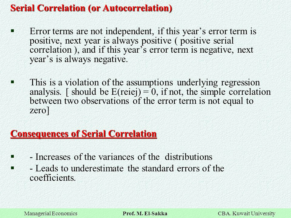 Serial Correlation (or Autocorrelation)