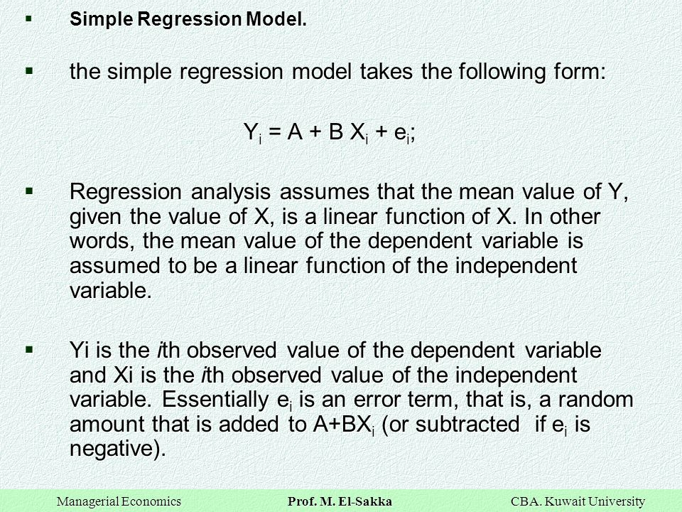 the simple regression model takes the following form: