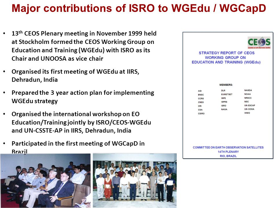 Major contributions of ISRO to WGEdu / WGCapD