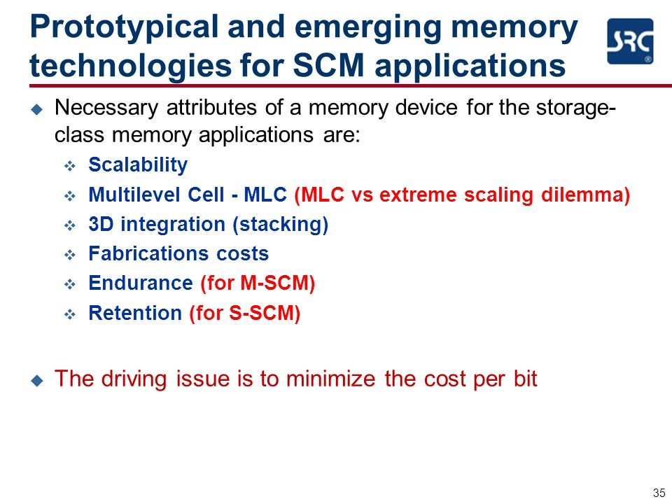 Prototypical and emerging memory technologies for SCM applications