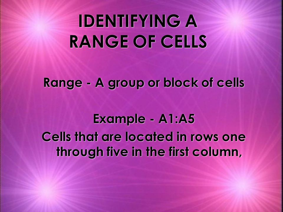 IDENTIFYING A RANGE OF CELLS