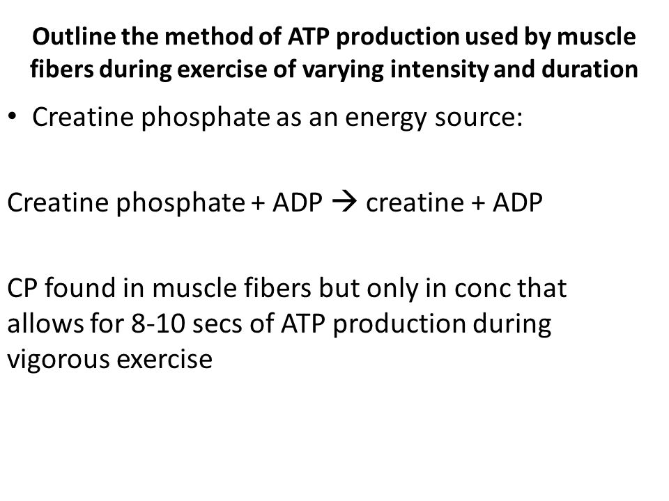 Creatine phosphate as an energy source:
