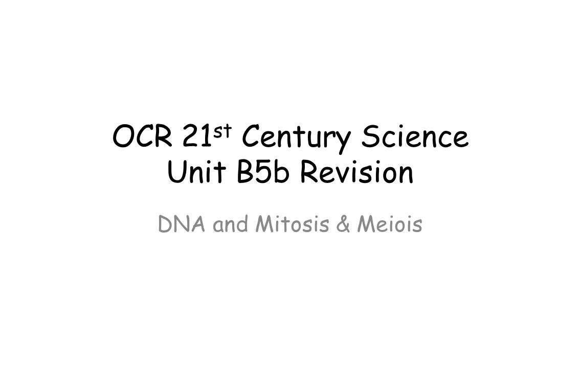 OCR 21st Century Science Unit B5b Revision