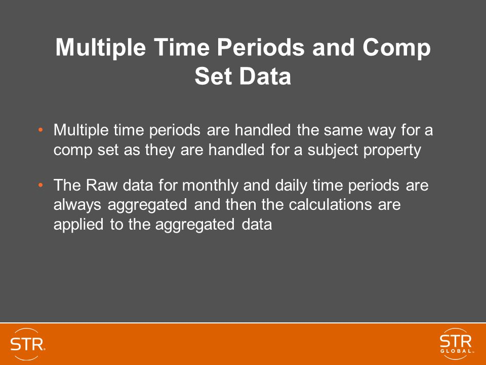 Multiple Time Periods and Comp Set Data