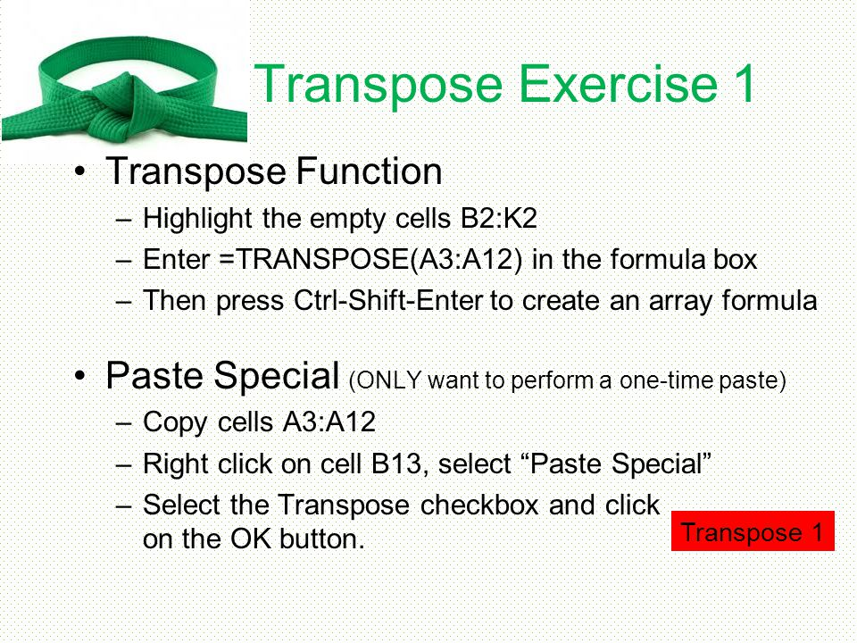 Transpose Exercise 1 Transpose Function
