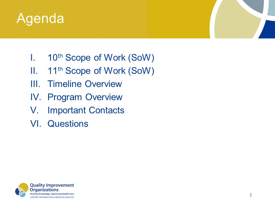 Agenda 10th Scope of Work (SoW) 11th Scope of Work (SoW)