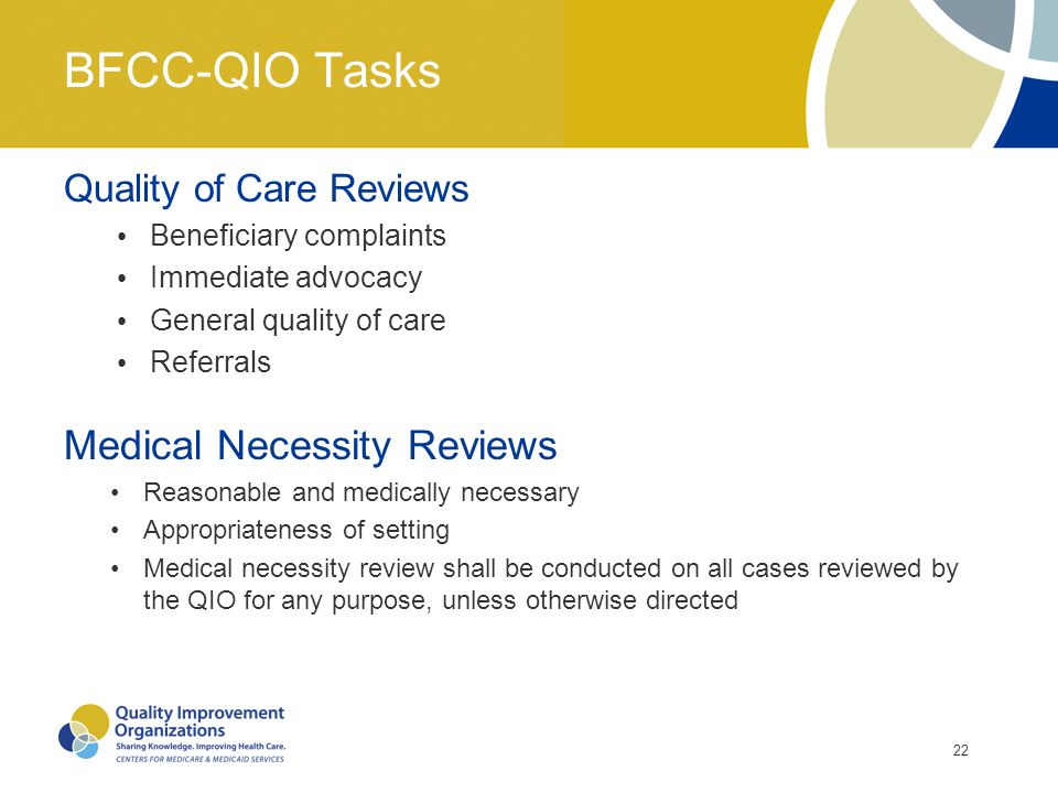 BFCC-QIO Tasks Medical Necessity Reviews Quality of Care Reviews
