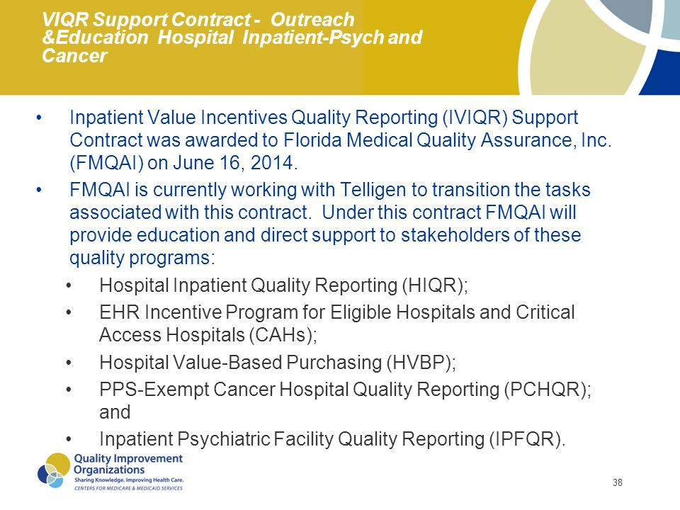 VIQR Support Contract - Outreach &Education Hospital Inpatient-Psych and Cancer