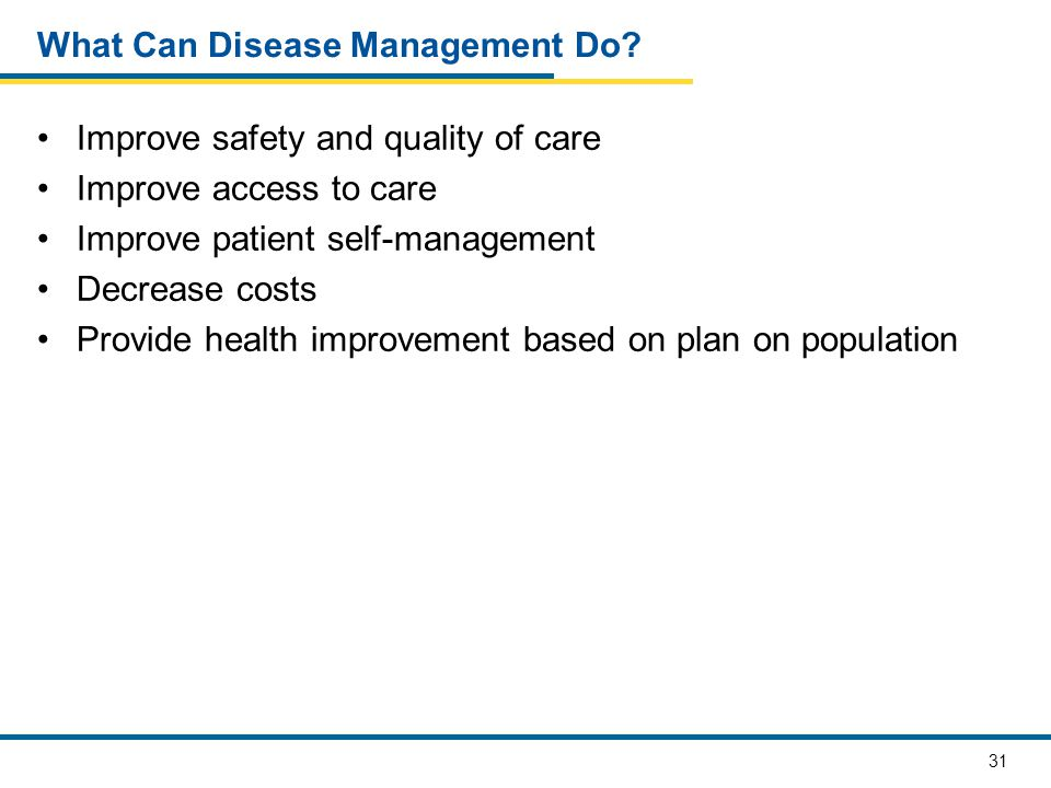 What Can Disease Management Do