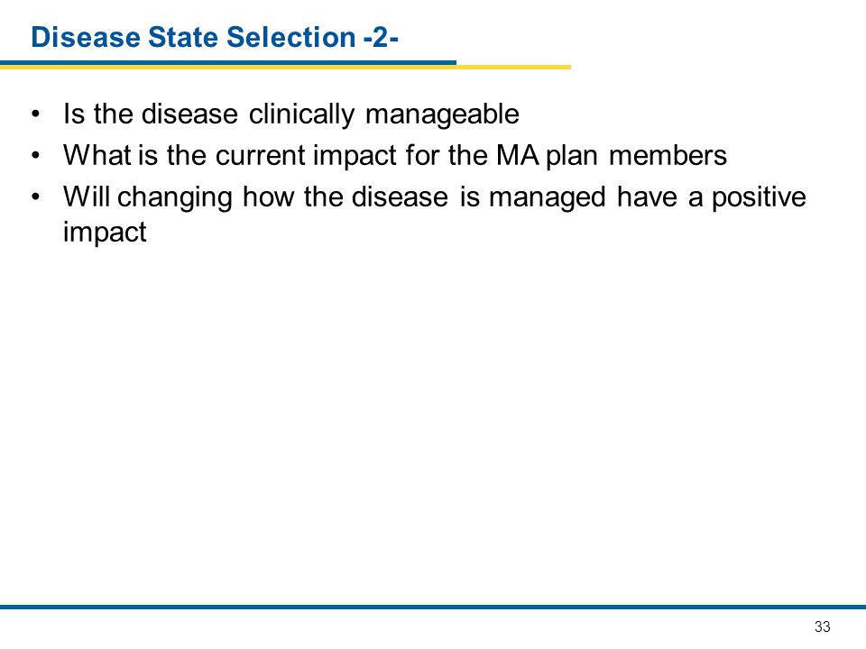 Disease State Selection -2-