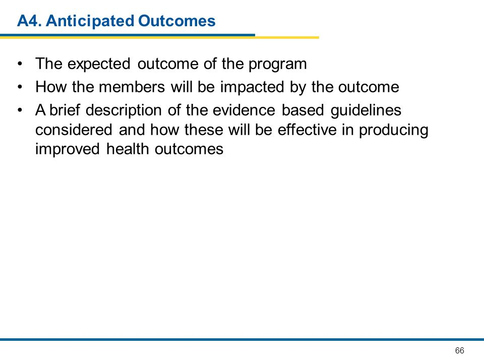 A4. Anticipated Outcomes