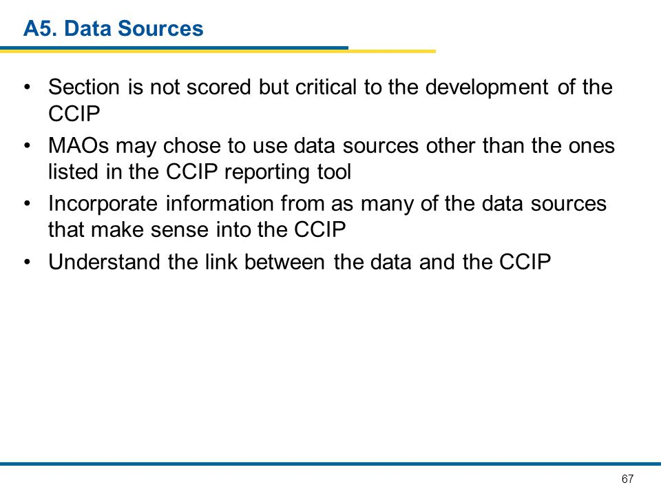 A5. Data Sources Section is not scored but critical to the development of the CCIP.