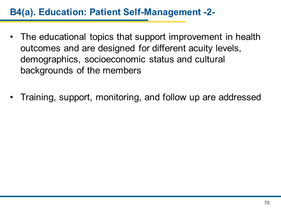 B4(a). Education: Patient Self-Management -2-