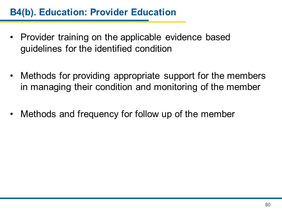 B4(b). Education: Provider Education