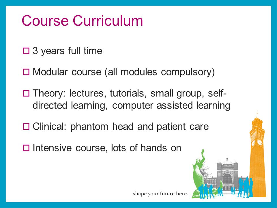 Course Curriculum 3 years full time
