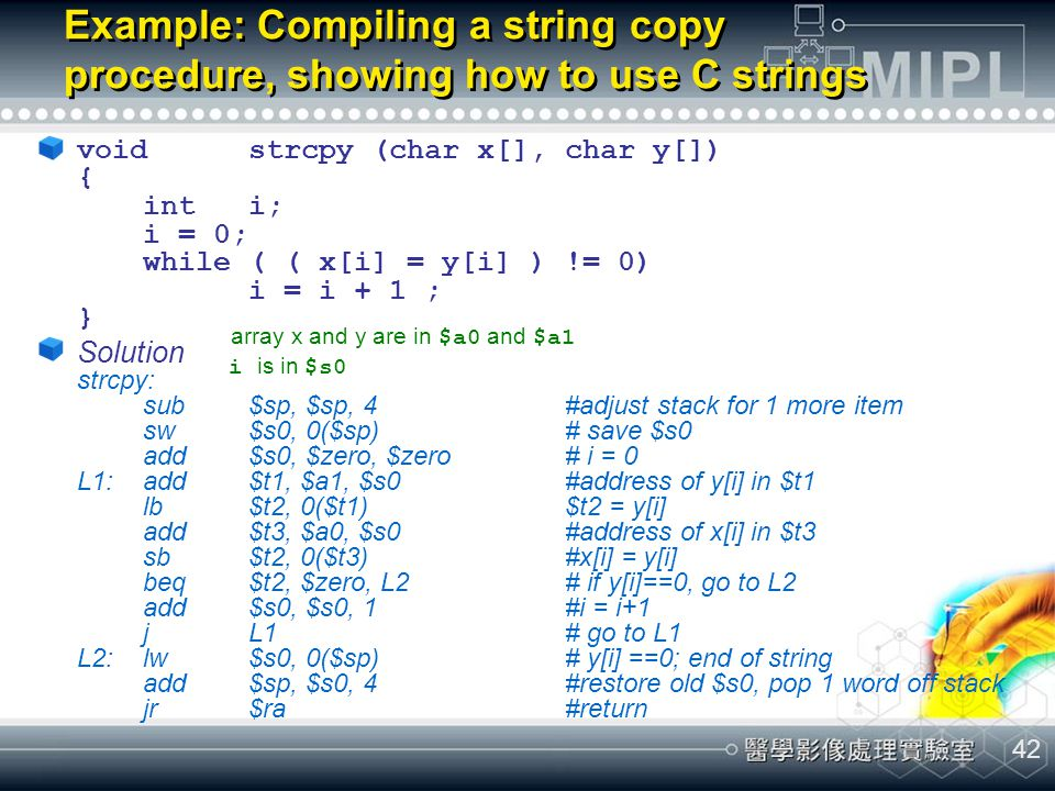 Example: Compiling a string copy procedure, showing how to use C strings