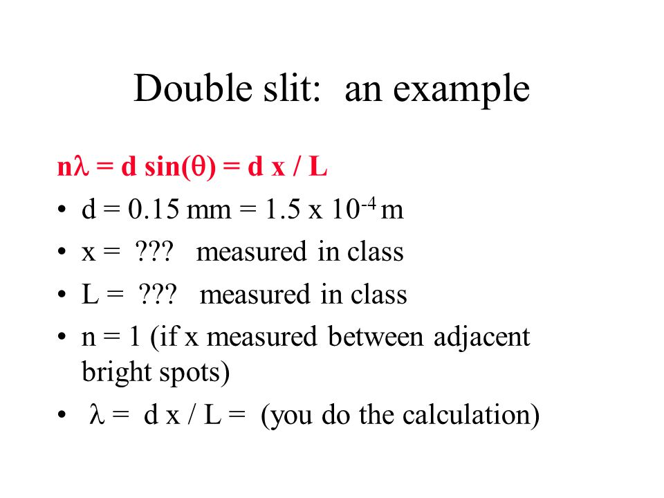 Double slit: an example