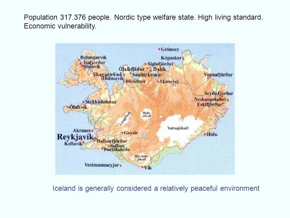 Population 317. 376 people. Nordic type welfare state
