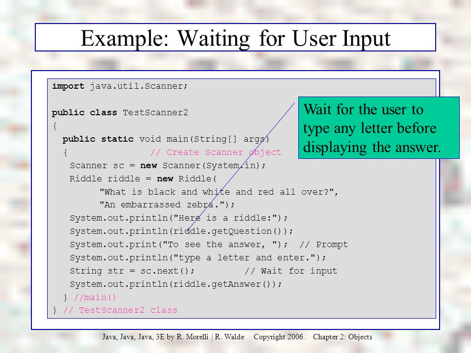 Example: Waiting for User Input