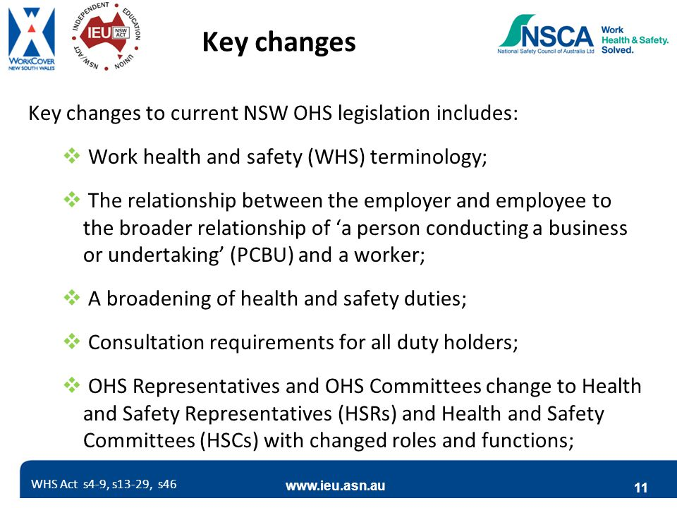 Key changes Key changes to current NSW OHS legislation includes:
