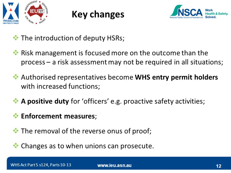 Key changes The introduction of deputy HSRs;
