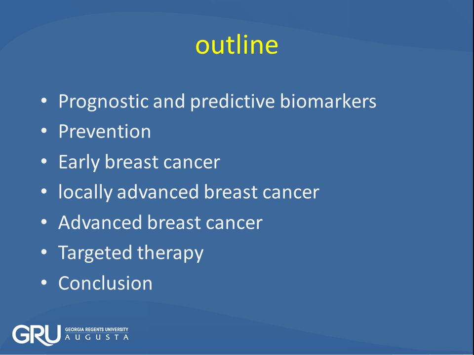outline Prognostic and predictive biomarkers Prevention