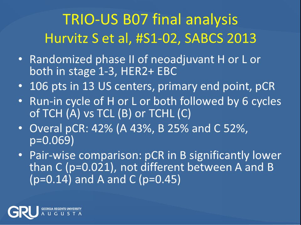 TRIO-US B07 final analysis Hurvitz S et al, #S1-02, SABCS 2013