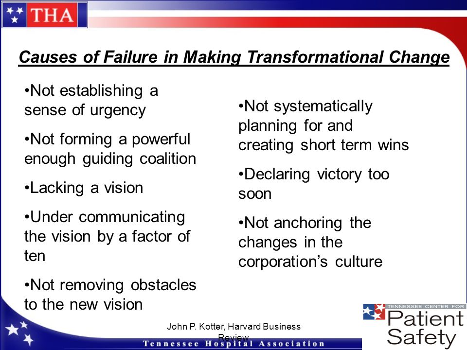Causes of Failure in Making Transformational Change