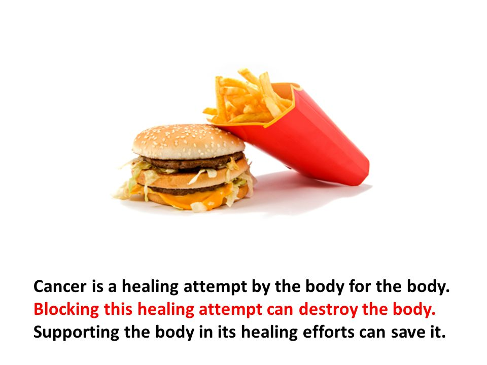 Cancer is a healing attempt by the body for the body