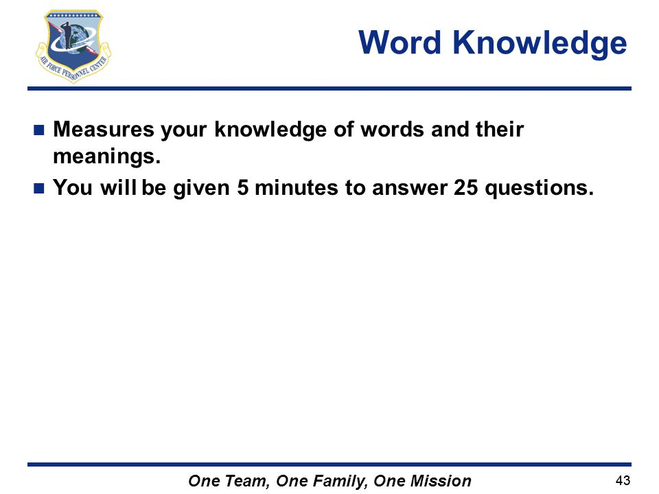 Word Knowledge Measures your knowledge of words and their meanings.