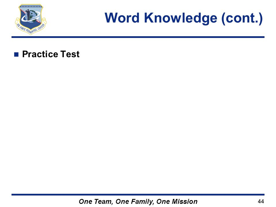 Word Knowledge (cont.) Practice Test