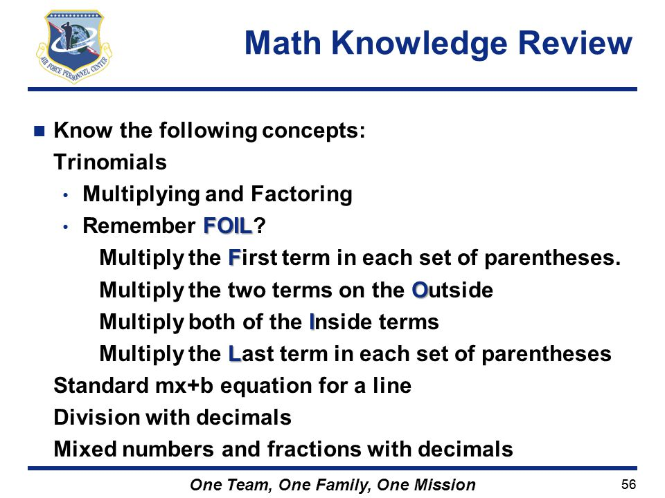 Math Knowledge Review Know the following concepts: Trinomials