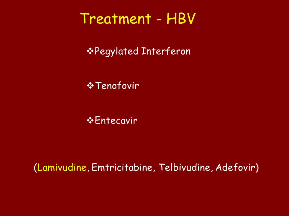 Treatment - HBV Pegylated Interferon Tenofovir Entecavir