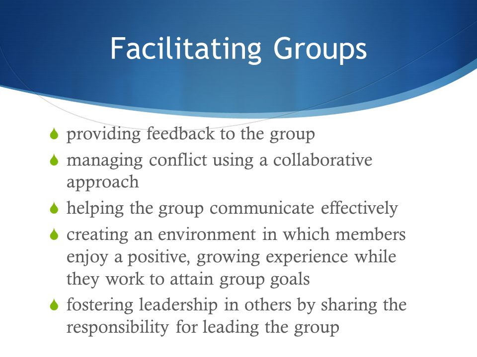 Facilitating Groups providing feedback to the group