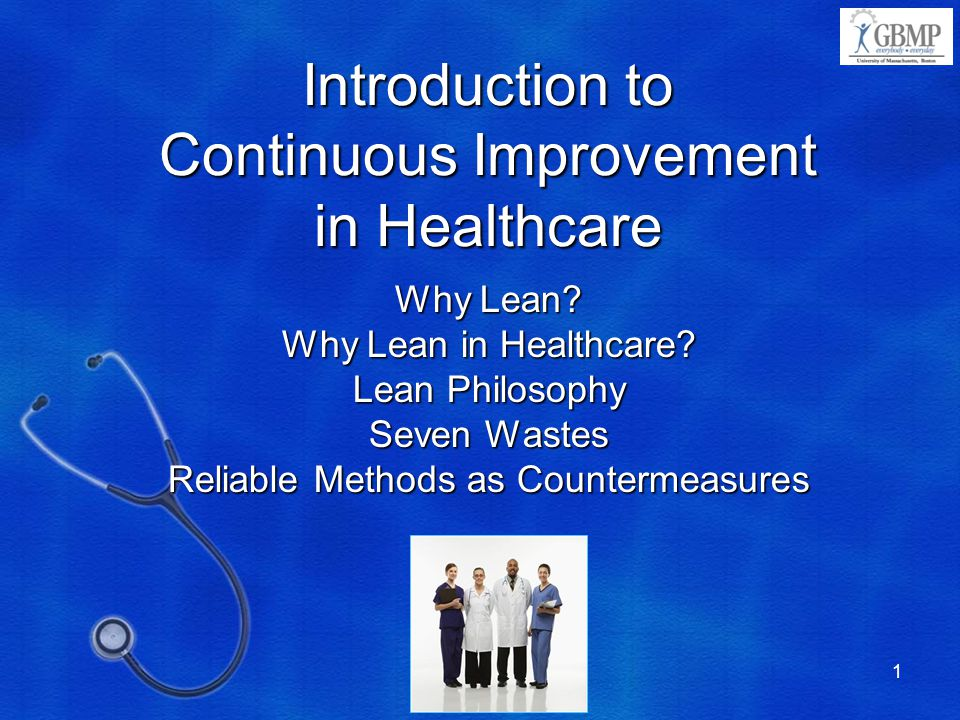 Introduction to Continuous Improvement in Healthcare