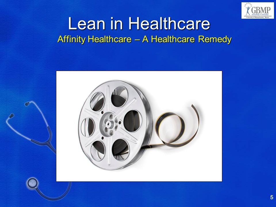 Lean in Healthcare Affinity Healthcare – A Healthcare Remedy