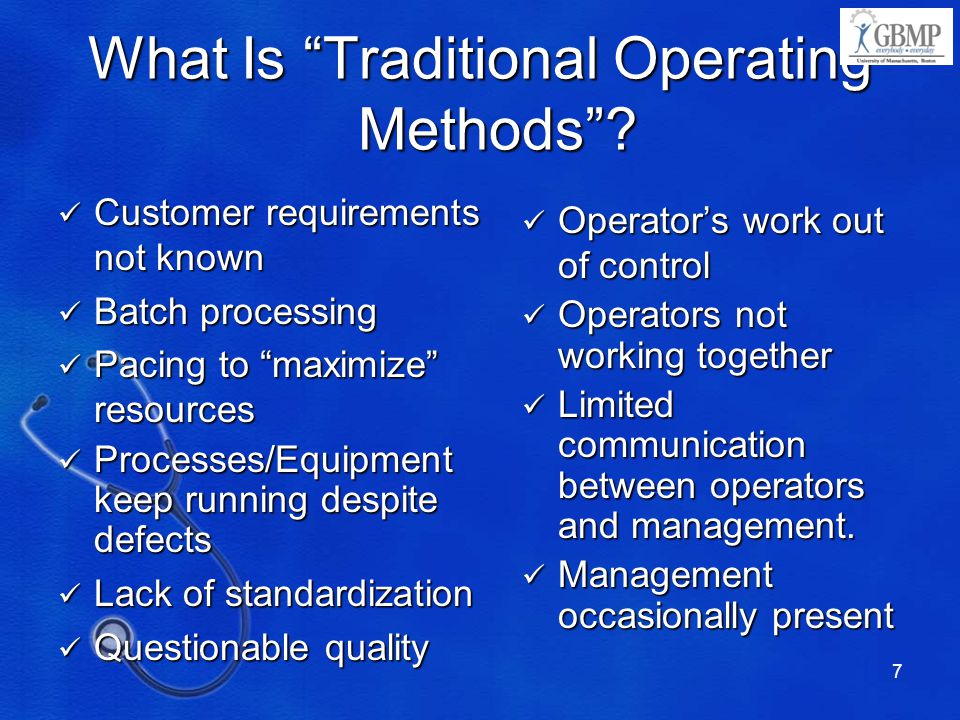 What Is Traditional Operating Methods