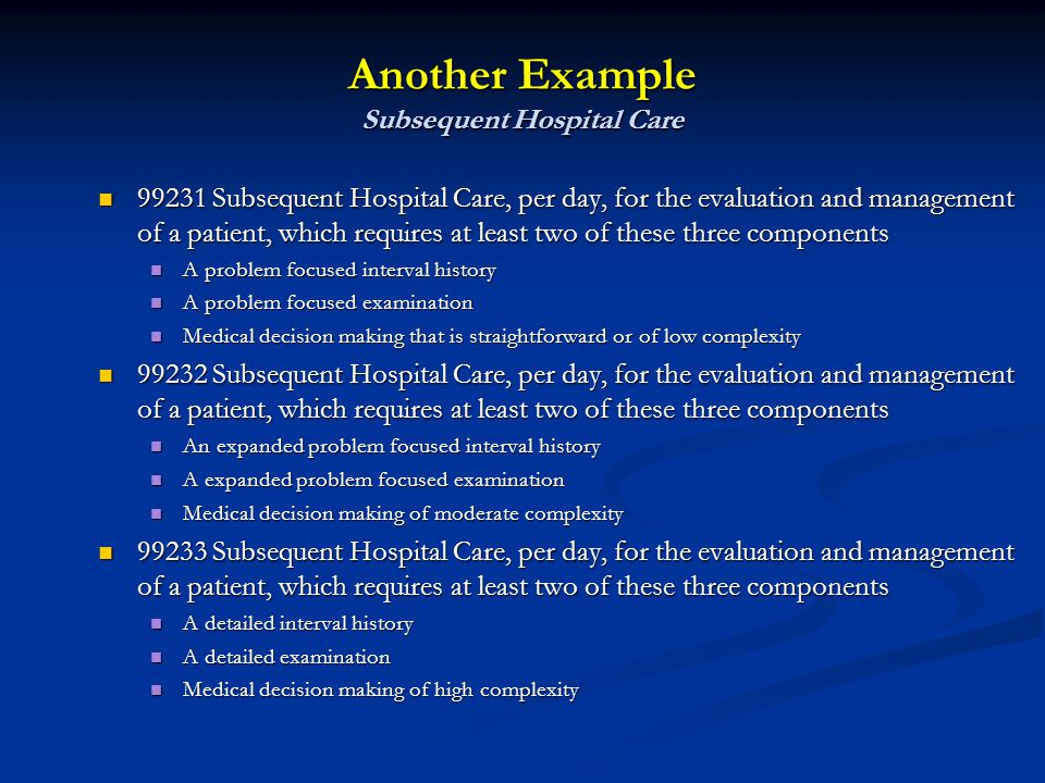 Another Example Subsequent Hospital Care