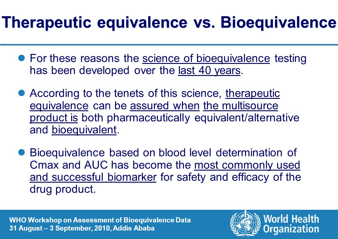 Therapeutic equivalence vs. Bioequivalence