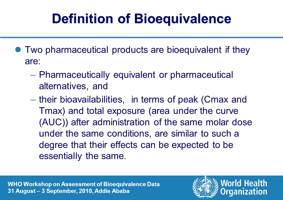 Definition of Bioequivalence