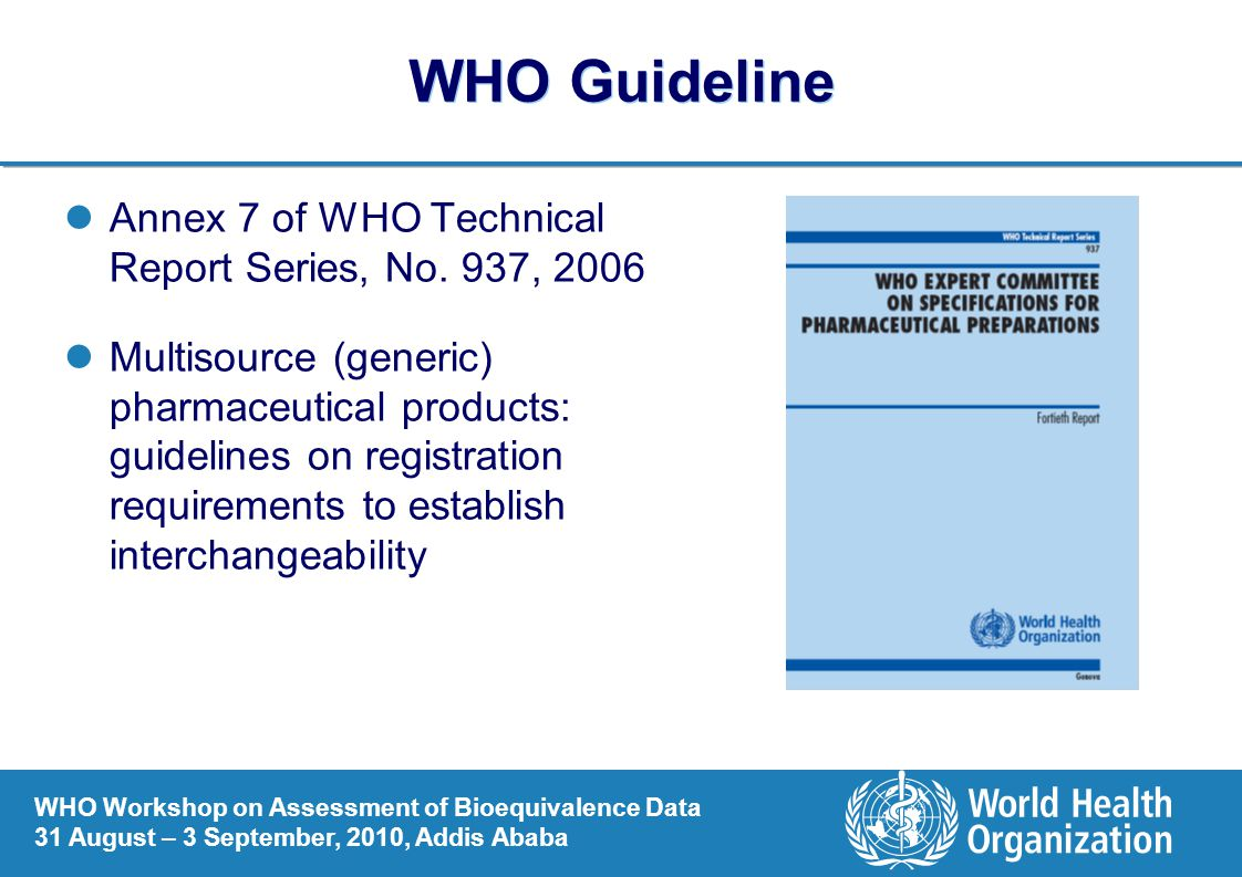 WHO Guideline Annex 7 of WHO Technical Report Series, No. 937, 2006