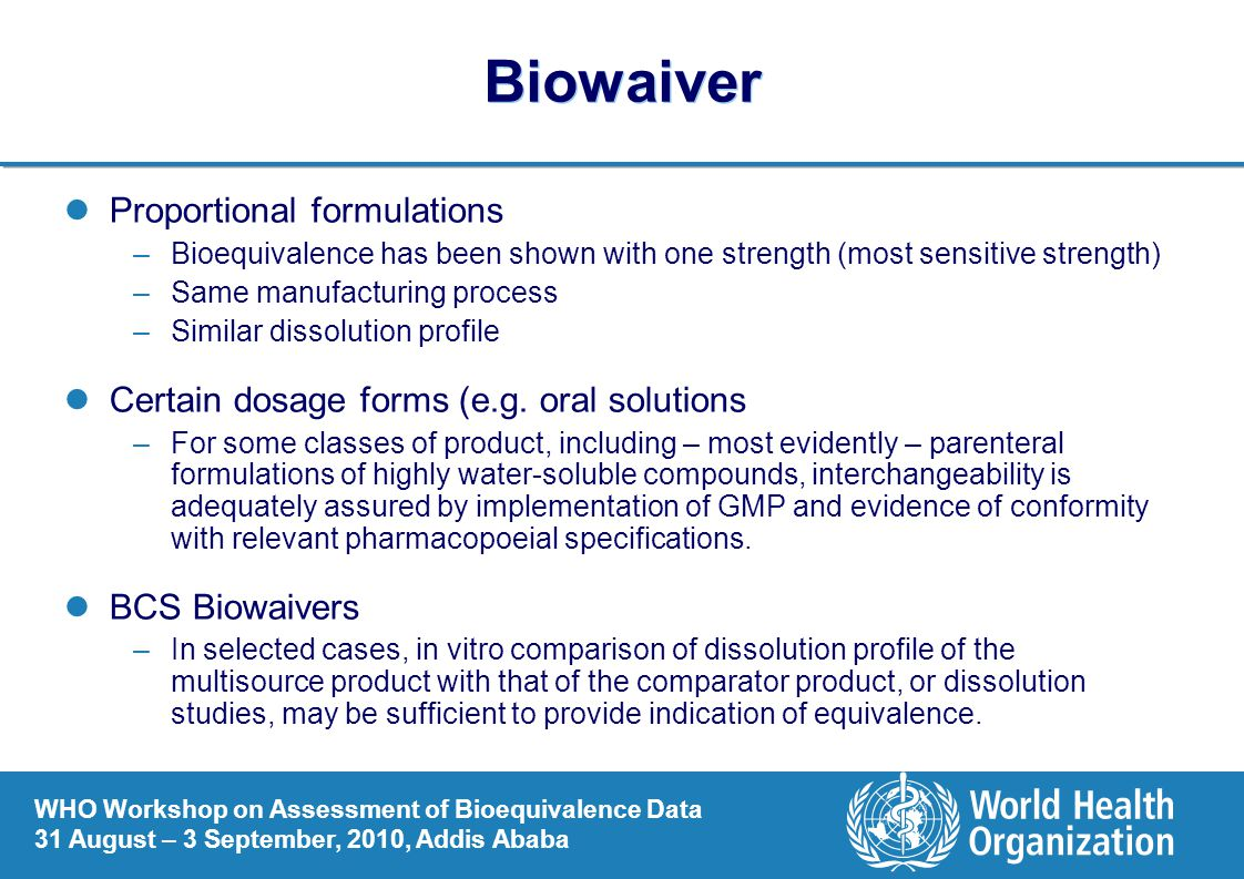 Biowaiver Proportional formulations