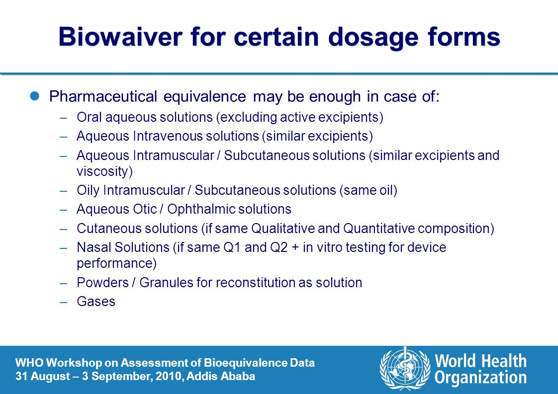 Biowaiver for certain dosage forms