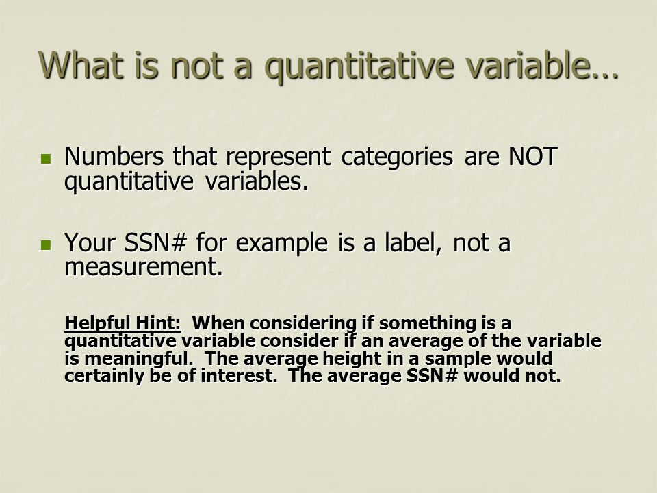 What is not a quantitative variable…