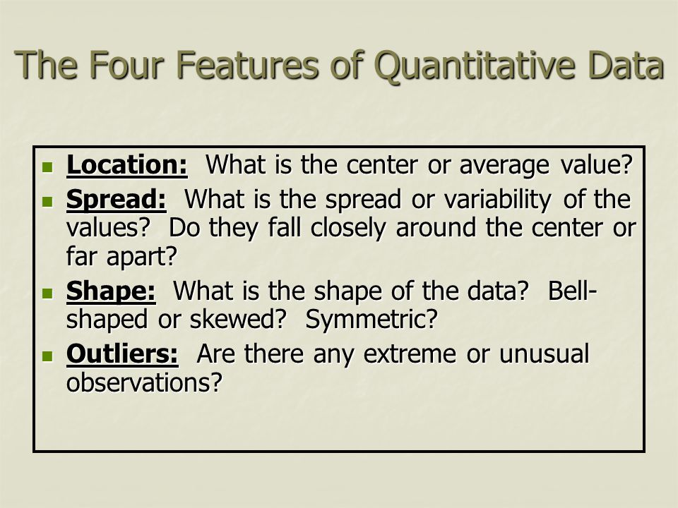 The Four Features of Quantitative Data
