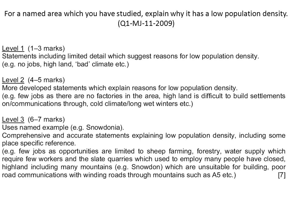 For a named area which you have studied, explain why it has a low population density.