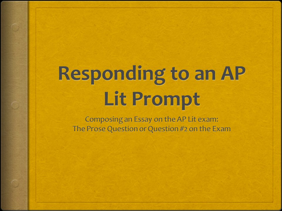 Responding to an AP Lit Prompt