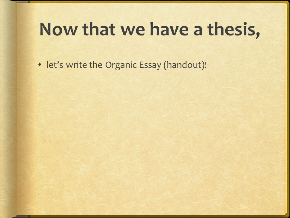 Now that we have a thesis,