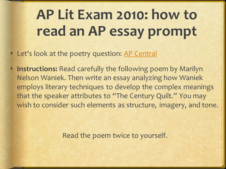 AP Lit Exam 2010: how to read an AP essay prompt